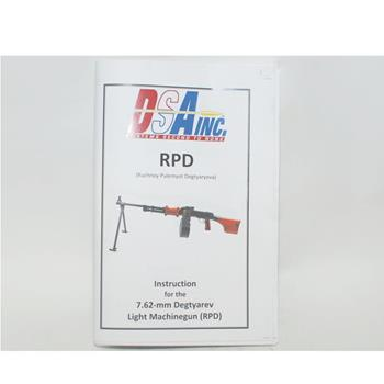 DSA RPD - 7.62x39 Belt Fed Owner's Manual  - 80 Pages