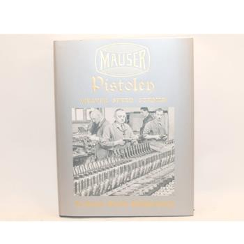 Book Mauser Pistolen, Development & Production 1877 - 1946 1st Edition, 368 pages